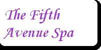 The Fifth Avenue Spa